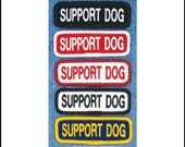 Support Dog Patch for service dog vest Size Small 1x3 inch Danny & LuAnns Embroidery