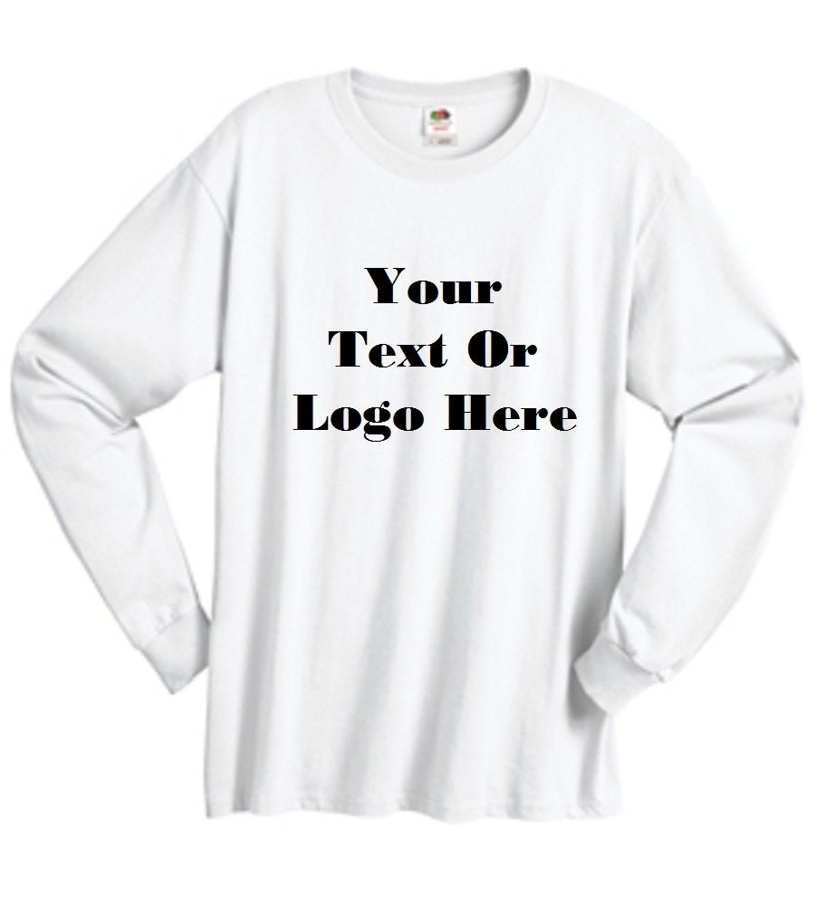 Custom personalized design your own long sleeve t shirt for Personalized long sleeve t shirts