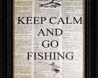 Keep Calm and go Fishing--Vintage Dictionary Art Print---Fits 8x10 Mat or Frame
