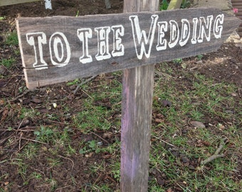 To the Wedding Handpainted sign