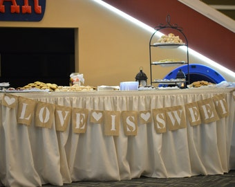"Burlap Banner - ""Love Is Sweet"""