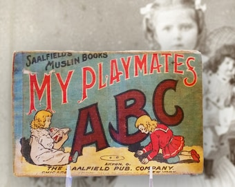 PRICE REDUCED! Vintage Children's Muslin Book - My Playmates ABC