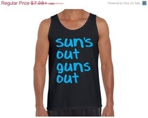 Suns Out Guns Out Tank Top Gym Clothing Fitness Apparel Workout Tank Top Workout Tank Tops Gift for Him Gift for Her Body Building Workouts