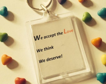 The perks of being a wallflower quote keyring