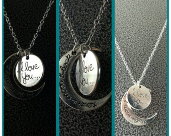 1. I love you to the moon and back.  Necklace.