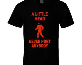 A-little-head-never-hurt-anybody-black T Shirt
