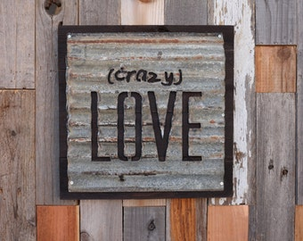 Crazy Love Sign