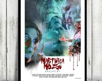 BRAINDEAD - Dead Alive - Peter Jackson - movie poster / print [ horror ]
