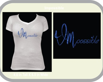 BLING, SPARKLE, Glitter IMpossible T-shirt Make a statement!!!!