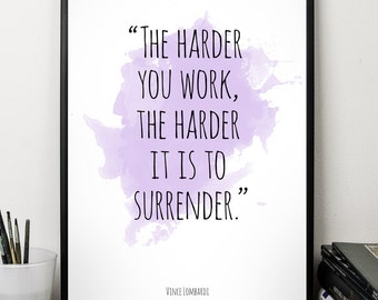 The harder you work  (...), Vince Lombardi quote, Alternative Watercolor Poster, Wall art quote, Motivational quote, Inspirational quote,T
