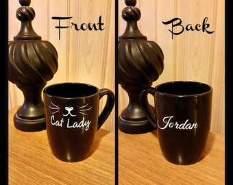 Cat Lady Coffee Mug / Kitty / Personalized Coffee Mug / Feline