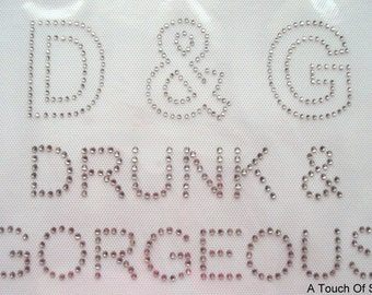 DRUNK & GORGEOUS, Iron On / Hot Fix Rhinestone, Diamante, Transfer, Motif, Bling