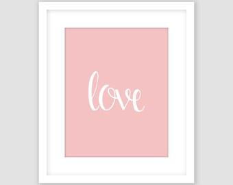 White Love Typography on Rose Pink Print, Wall Art, Modern Art, Instant Download, DIY, Printable