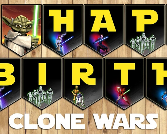 Star Wars Clone Wars Birthday Banner - Download Customize Print - Star Wars Birthday Banner - All Letters and Numbers - Instant Download