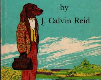 Surprise for Dr. Retriever - J. Calvin Reid - Macy Schwarz - 1962 - Vintage Kids Book
