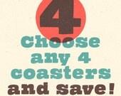 Choose Any 4 Coasters
