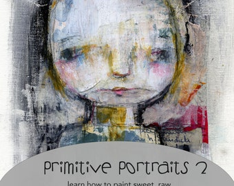 Primitive Portraits 2 online class - by Mindy Lacefield