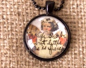 """Collage Glass Dome Fairy Necklace Hand Enhanced """"Though She Be But Little She Is Fierce"""" Shakespeare"""