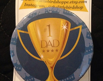 Best Dad Father #1 Dad Trophy Pin Button