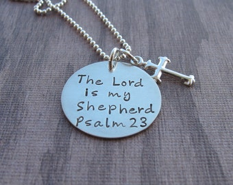 The Lord is my Shepherd Psalm 23 Necklace Religious Jewelry Inspirational Jewelry Sterling Silver Cross Charm Hand Stamped Ready to ship