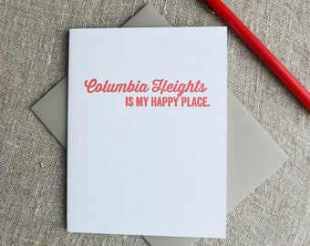 DC Love Letterpress Card: Columbia Heights is my Happy Place