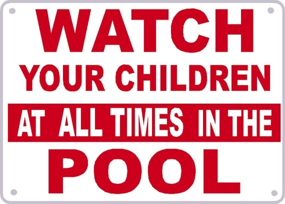 Swimming Pool Safety Sign Watch Your Children At All By Signlady4u