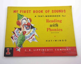 My First Book of Sounds A Text Workbook for Reading with Phonics Vintage Unused 1950s Children's School Workbook by Lippincott