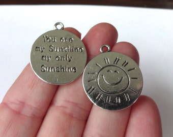 "5, ""You are my Sunshine my only Sunshine"" Charms 28x24mm"
