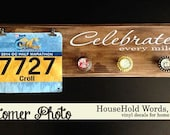 Celebrate Every mile  Vinyl wall Decal Word Lettering Runner dad, runner mom, running , milestones, photo wall