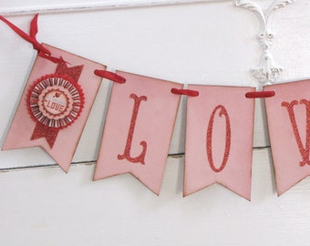 Vintage VALENTINE  Inspired LOVE Banner Garland Victorian Paper Rosettes Pink and Red