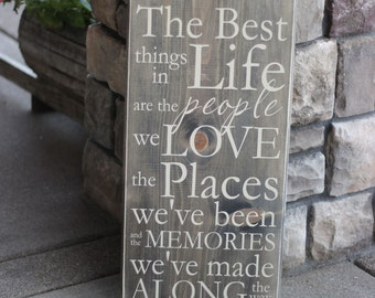 The Best Things in Life Are The People We Love - Wood Sign - Home Decor - Signs - Wall Typography Quote Saying Distressed Wooden Sign S54