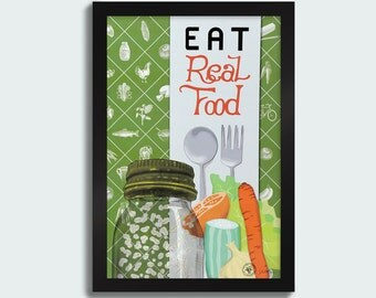 Eat Real Food - 12x18 poster