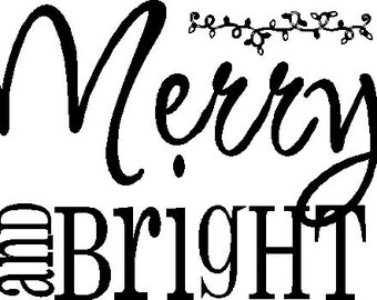 Merry and Bright Christmas decal  5 x 7
