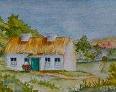 Original Watercolor of Irish Cottage Original Art Irish Art Ireland Cottage Art 5 x 7 Original Art