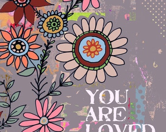You Are Loved Colorful Wall Art Print