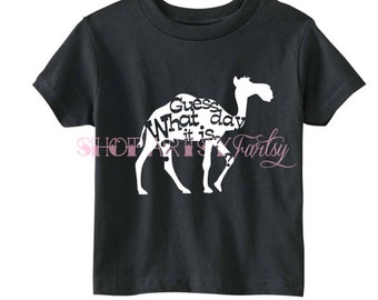 Guess What Day it is HUMP DAY tee