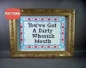 PDF/JPEG You've Got A Dirty Whorish Mouth (Pattern)