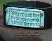 SALE Turquoise and White You must be the change Pottery Bead on Black Leather Cuff