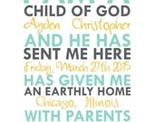 RESERVED for LAURA: I am a child of God custom print
