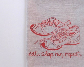 Linen Tea Towel - Eat Sleep Run Repeat - Choose your fabric and ink color