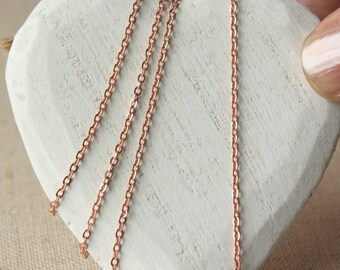 Dainty Rose Gold Chain necklace, small rose gold necklace chain, choose 14 inch - 36 inch tiny 1.5mm link, plated chain soldered link SF134