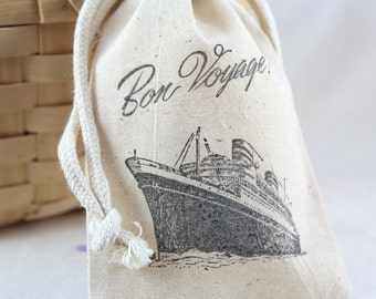Bon Voyage Cruise Ship Party Favor bags set of 10 - 4x6 muslin bags - farewell party, goodie bags