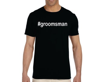 hashtag Groomsman #groomsman wedding mens shirt