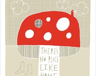 There's No Place Like Home - Fine Art Print
