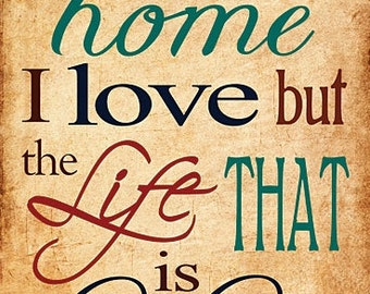 Family,Home Wall Decor,Home,The LifeThat is Lived, Home Wood Sign,Susan Ball,12x18