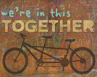 Bicycle Wall  Art,We're In This Together,Wooden Art Sign,18x12,Marla Rae