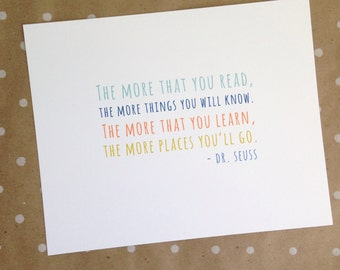 The more that you know... Dr. Seuss 8 x 10 print