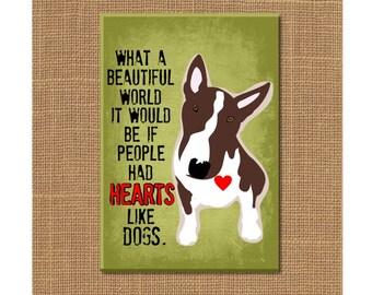 Dog Magnet, Bull Terrier Magnet, Dog Fridge Magnet, Dog Refrigerator Magnet, Dog Lover Magnet, Dog Lover Gift, Dog Quote, Gifts Under 10
