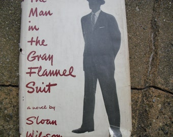 Vintage Book The Man In The Gray Flannel Suit