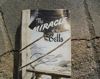 The Miracle of the Bells by Russell Janney